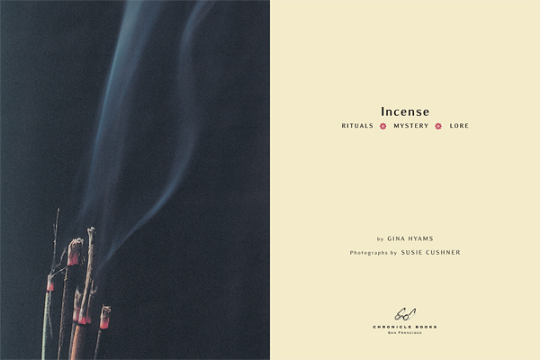 Incense: Rituals, Mystery and Lore
